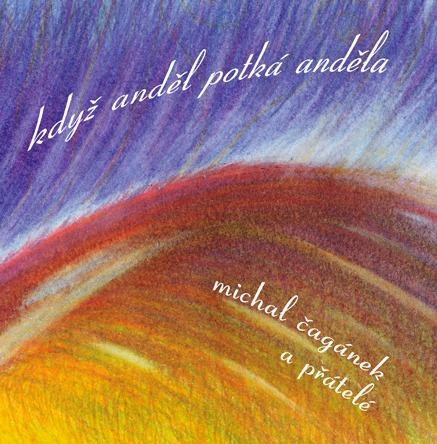 CD: Když anděl potká anděla